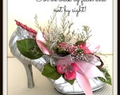 "Dried Flower Shoe Arrangement Home Decor Accent ""Walk By Faith"" OOAK Valentine Floral Design"