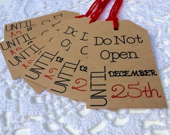 Do Not Open Until December 25th Tags, Christmas Tags, Brown Kraft Labels, Funny Christmas Gift Wrap - Set of 8