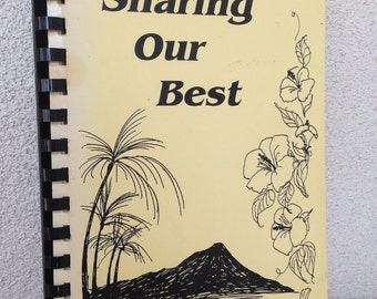 SALE Vintage kitsch cookbook from Hawaii Sharing Our Best by Prince of Peace  Parish
