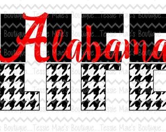 Alabama Life, Alabama Script, Life, Houndstooth, Alabama A, SVG, DXF, EPS, Instant Download, Digital Design