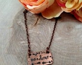 Copper Wanderer Necklace, gypsy necklace, free spirit necklace, traveler necklace, copper bar necklace, hand stamped necklace, ooak jewelry
