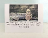 """China Doll Claudia Notecard """"Patience"""" Funny Typographic Card"""