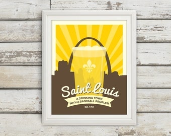 St Louis, A Drinking Town with a Baseball Problem, St Louis, Baseball, Beer, Beer Print, St Louis Print,  St Louis Cardinals, Saint Louis