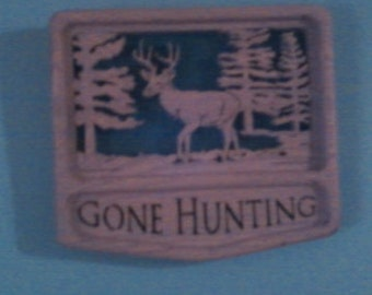Gone Hunting Plaque