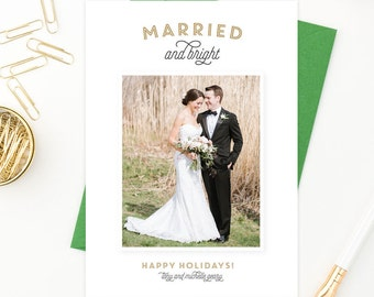 Holiday Photo Christmas Card | Married and Bright | Just Married | Newlywed Christmas |  FREE SHIPPING | Printed Invitations or DIY