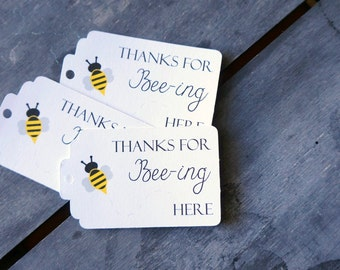 Thanks for Bee-ing Here Favor Tag - Mommy to Bee - Baby Shower - set of 10