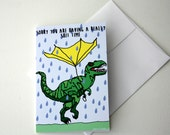 Dinosaur card t-rex card with sympathy card, get well soon card, breakup card, divorce card