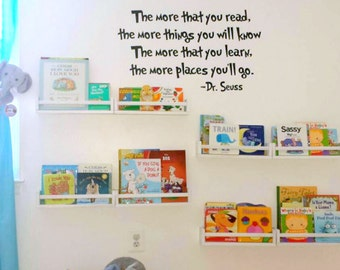 The More That You Read... The More Places You'll Go, Vinyl Decal- Wall lettering, Bedroom, Playroom