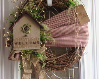 Spring/Summer Wreath, Birdhouse Wreath, Welcome Wreath, Primitive Country Wreath ,  Rustic Wreath, Year Round Wreath