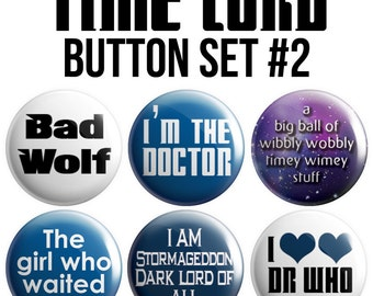 Time Lord Pinback Button Set #2