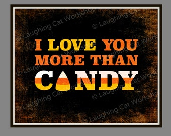 Cute Halloween decor Funny Halloween print Halloween Candy decor Halloween Candy decor Candy Corn print Halloween party print Love wall art