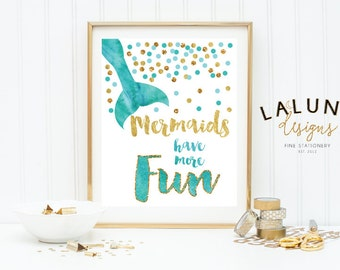 INSTANT DOWNLOAD, Mermaid Print, Watercolor Mermaid Print, Mermaid Wall Art, Mermaid Decor, Mermaids Have More Fun, Mermaid Nursery Art