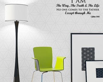 Wall Decal I Am The Way And The Truth And The Life John 14:6 Biblical Wall Decal Inspirational Quotes Wall Decals (JL23)