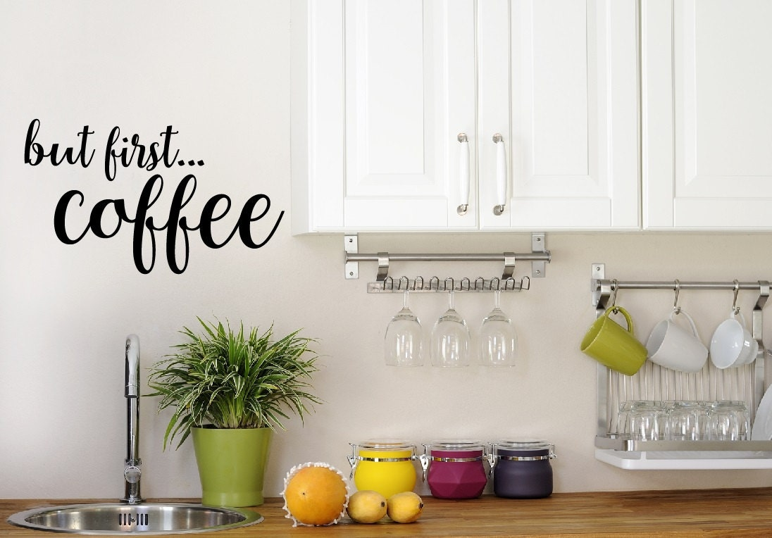 But First Coffee Decal Kitchen Decor Coffee Decor Home