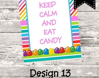 """Instant Download """"Keep Calm And Eat Candy"""" Sweet Shoppe Rainbow Sign Printable Digital"""
