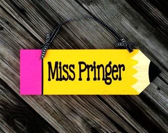 Teacher Pencil Sign, Teacher Name Plate Sign, Educator Sign, Teacher Gift, Teacher Appreciation Day Gift, Teacher Name Sign