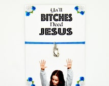 Friendship Bracelet: Personalised OINTB Charm Bracelet! Ya'll Bitches Need Jesus! Best Friend Adjustable Bracelet Gift! Unisex Bracelet!