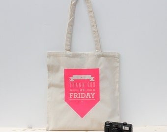 Neon pink handprinted tote bag - Thank god it's friday