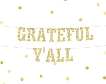Grateful Banner, Thanksgiving Decoration, Thankful Banner, Fall Banner, Glitter Banner, Grateful Sign, Grateful Garland,  Give Thanks Sign