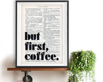 But First Coffee Print Art Poster Typography Wall Decor Inspiration Home Decor Giclee Screenprint Letterpress Style Wall Hanging Christmas