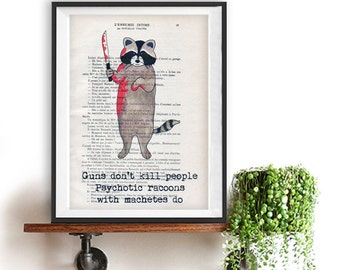 Machete racoon watercolor painting illustration drawing poster funny quote quirky typography vintage book print Christmas Gift Halloween