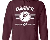 I'm a dancer what are you proud of sweatshirt Career sweatshirt Job tee Job pride sweatshirt Job pride sweatshirt occupation B-495