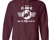 I'm a plumber what are you proud of hoodie Career hoodie Job tee Job pride hoodie Job pride hoodie occupation B-503