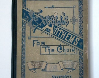 Hymnal 1896 Excell's Anthems antique hymnal
