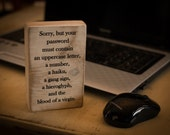 Office decor, wood, desk decor block, funny quote, rustic, password problems, black brown, aged white, small desk sign, salvaged wood sign