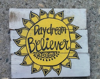 Hand Lettered Wood Pallet Sign, Daydream Believer Sign