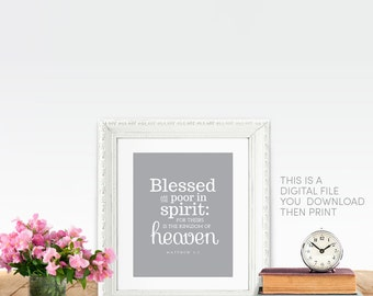 Matthew 5 3 Beatitudes PRINTABLE Blessed are the poor in spirit: for theirs is the kingdom of heaven. Jesus Sermon on the Mount Catholic art