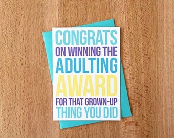 Congrats on Adulting Greeting Card | Winning Adult Award for Grown-up Thing Snarky Sarcastic Funny New House Job Promotion Graduation Note