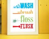 Wash Brush Floss Flush Printable, Bathroom Typography Wall Art Print 8x10 or 11x14 Available for Digital Download