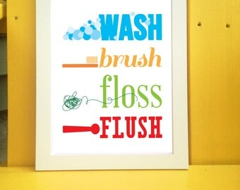 Wash Brush Floss Flush Printable, Bathroom Typography Wall Art Print 8x10 or 11x14 Available for Digital Download