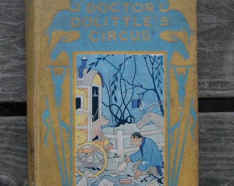 Doctor Dolittle's Circus by Hugh Lofting 1924 First Edition