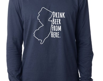 Craft Beer New Jersey- NJ- Drink Beer From Here™ Long Sleeve Shirt
