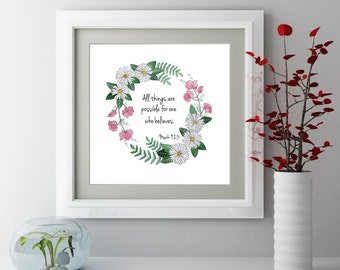 Floral Inspirational Print, Fine Art Print, Daisy Wall Art, All things are possible, Giclee Print, Watercolor Print, Motivational Decor