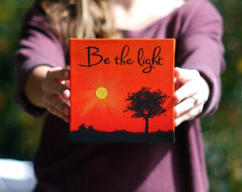 Be the Light Original Painting Canvas Art - Inspirational Quote Canvas Red Wall Art - Dorm Room Decor Sun Painting Small Art Dorm Art Mini