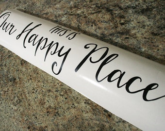 "24x6"" This Is Our Happy Place Vinyl Decal - Safe For Walls - Removable - Home - Home Decor - Family - Friends - Love - Living Room - Kitchen"