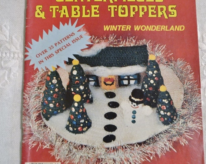 Crochet World Magazine Christmas Centerpieces and Table Toppers 1984 Holiday Craft Projects Patterns Vintage Instructions DIY Panchosporch