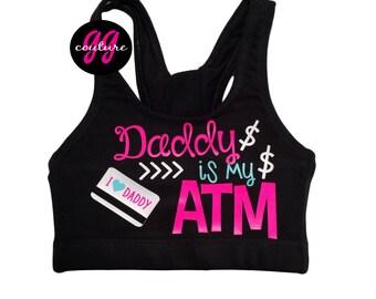 """Custom """"Daddy is My ATM"""" Sports Bra"""