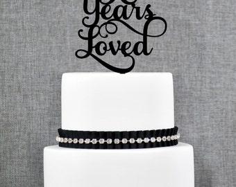 90 Years Loved, Classy Script 90th Birthday Cake Topper, Elegant Ninetieth Cake Topper- (T245-90)