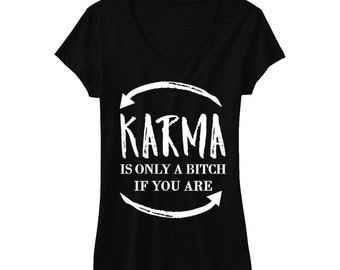 KARMA Shirt V-neck, Yoga Clothes, Yoga Workout Shirts, Yoga Shirt, Brunch Shirt, Yoga Shirts, Karma Shirt, Funny, Brunch