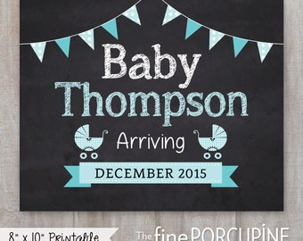 Pregnancy Announcement Sign, Baby Arriving Soon, Personalized Photo Prop, Printable, Baby on the Way, Print Yourself, DIGITAL