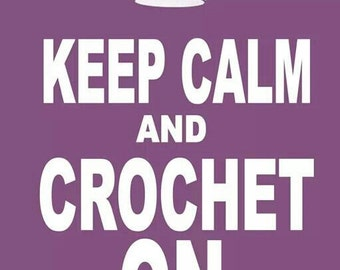 Personalized Metal Sign KEEP CALM and CROCHET on ... Add One Name - Great Fun!