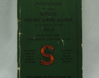 """1939 Singer Sewing Machine Manual Form 18625 """"Instructions for Using Singer Electric Sewing Machine"""""""
