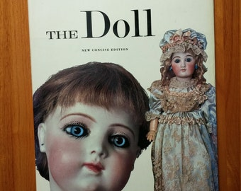 "Doll Reference Guide Book ""The Doll New Concise Edition"" by Carl Fox and H Landshoff Hardback 1973."