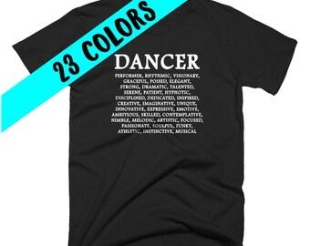 Dancer T-Shirt, Dance Shirt, Dancing Top, Dancing Quote, Dance Quote, Dancer, Gifts for Dancers, Dancer Gift, Dancer Shirt