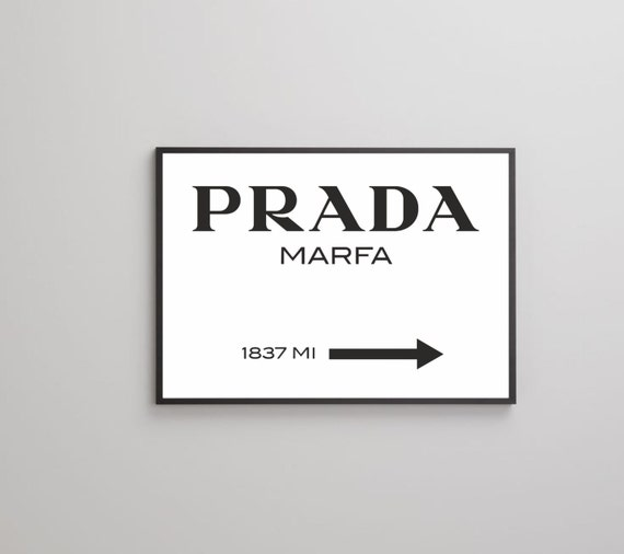 prada marfa affiche imprimer sur papier ou toile jusqu 39 au. Black Bedroom Furniture Sets. Home Design Ideas