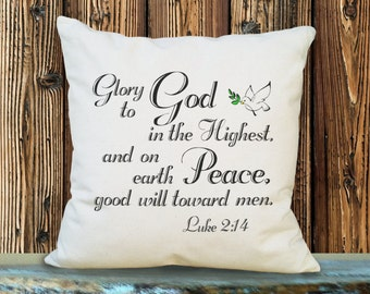 Glory to God in the Highest and on Earth Good Will Toward Men, Luke 2:14, Christmas Scripture Pillow, Religious Decor, Cotton Canvas SPS-038
